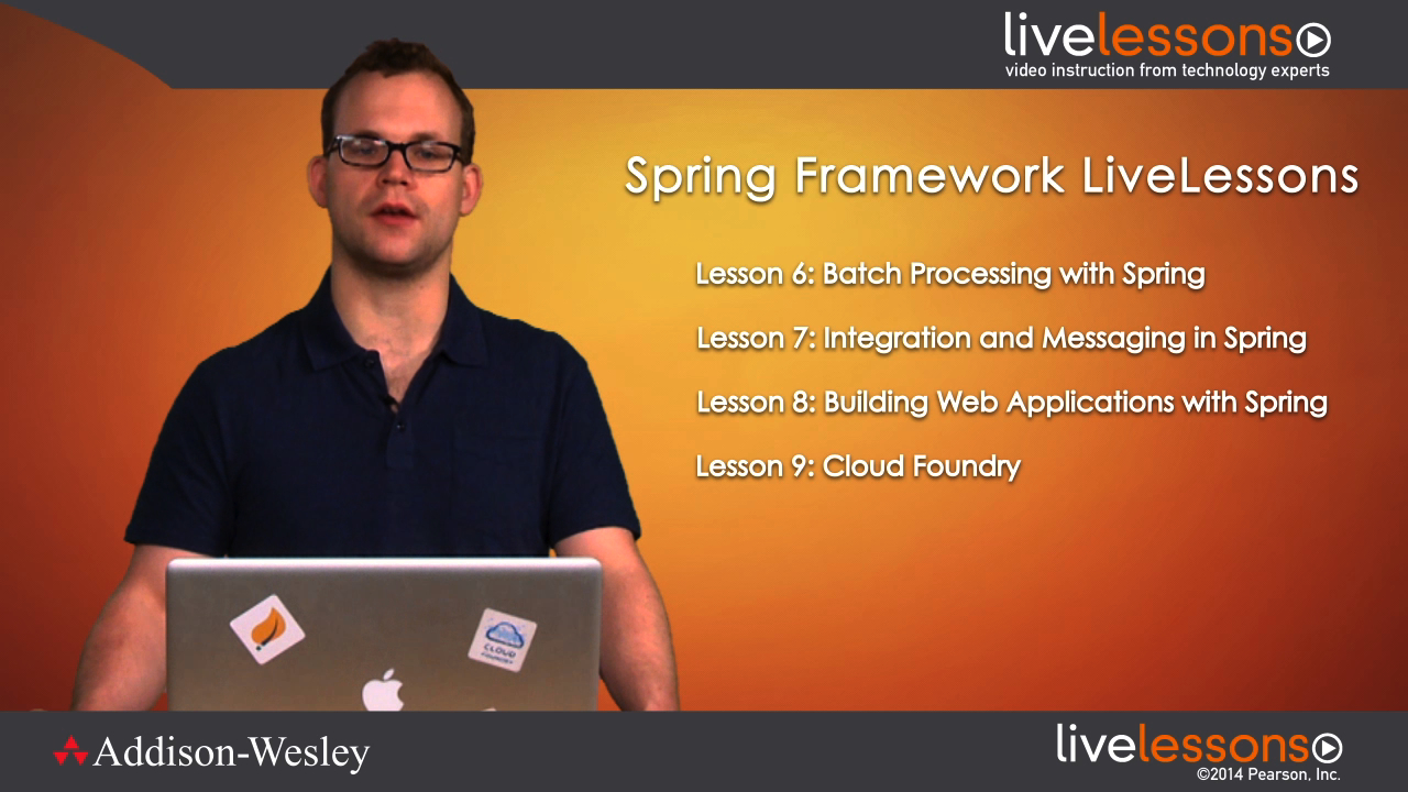 Spring Framework LiveLessons (Video Training), Downloadable Version