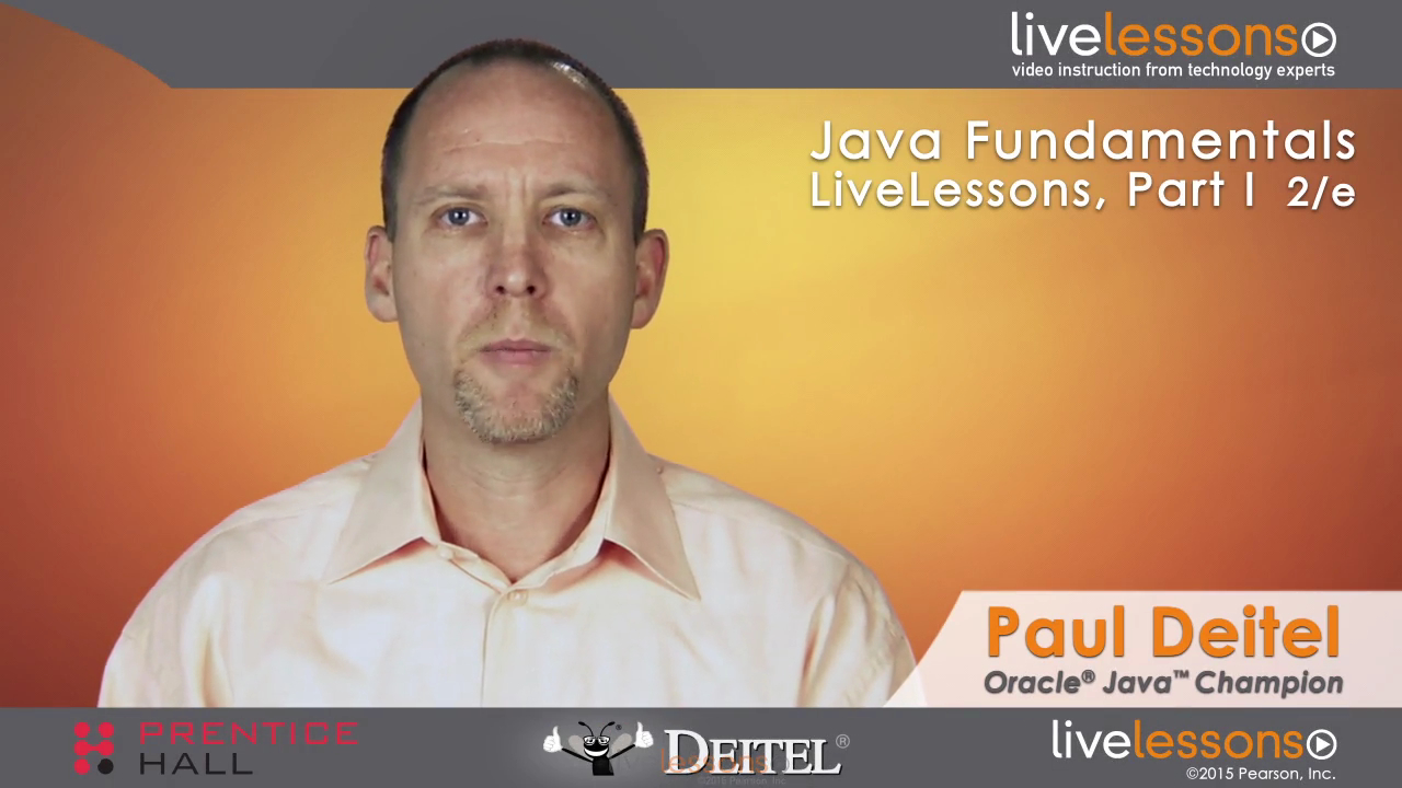 Java Fundamentals LiveLessons Parts I, II, III, and IV (Video Training), Downloadable Version, 2nd Edition