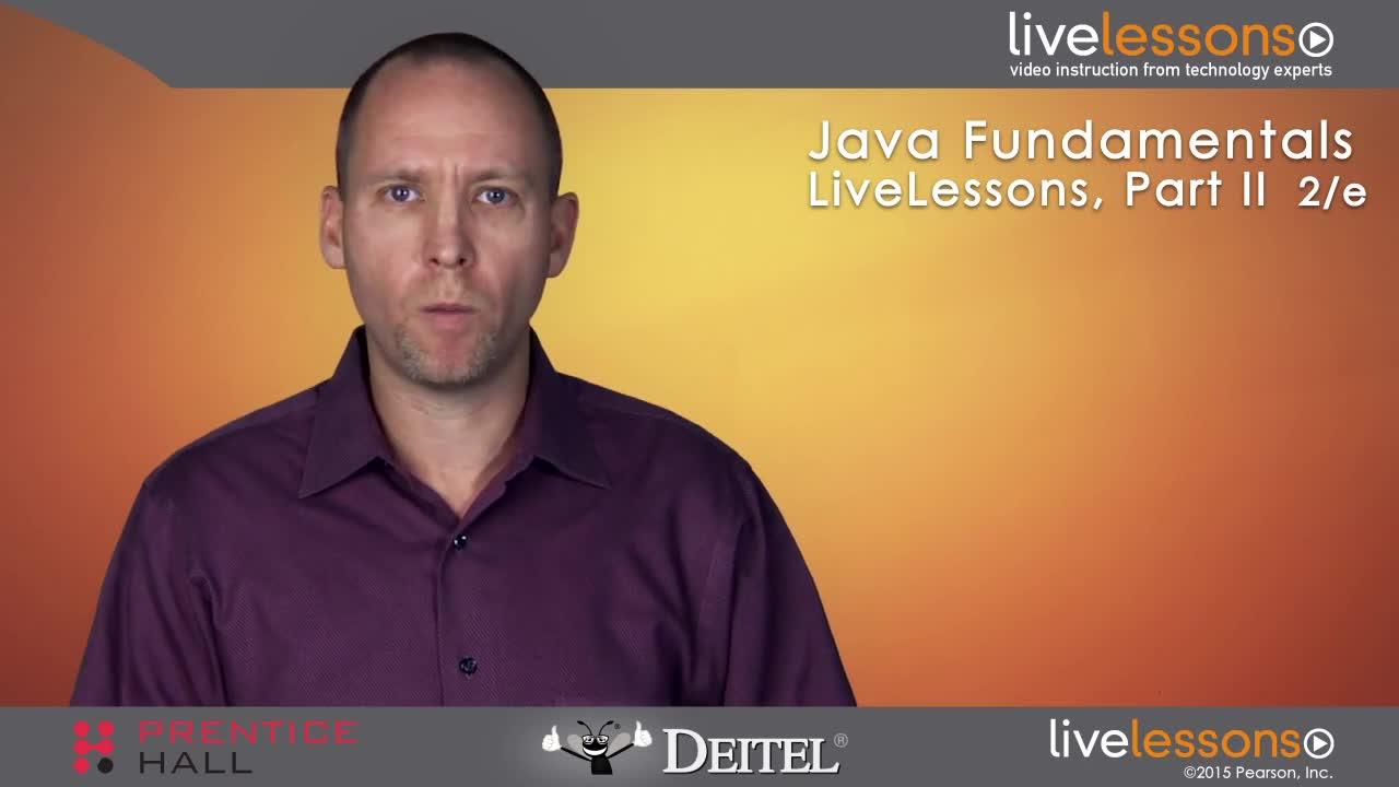 Java Fundamentals LiveLessons Part II of IV (Video Training)