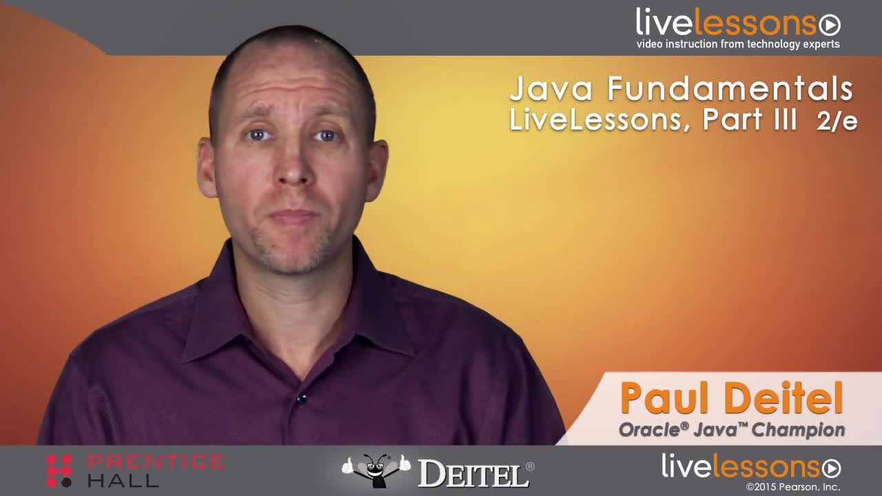 Java Fundamentals LiveLessons Part III of IV (Video Training)