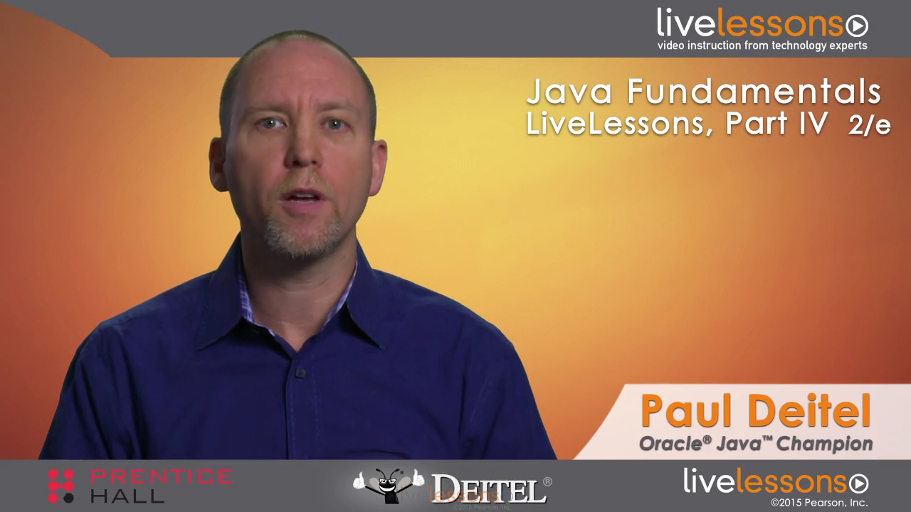 Java Fundamentals LiveLessons Part IV of IV (Video Training)