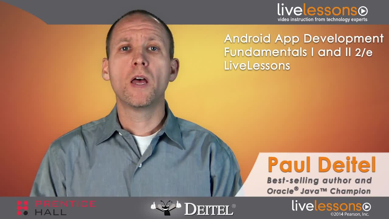 Android App Development Fundamentals I and II LiveLessons (Video Training) - Downloadable Video, 2nd Edition