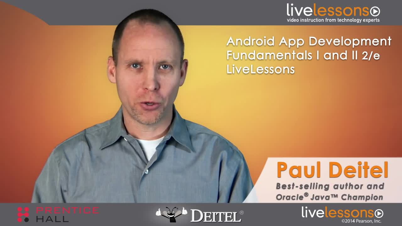 Android App Development Fundamentals I and II LiveLessons (Video Training), Part II: Part II, Complete Downloadable Version