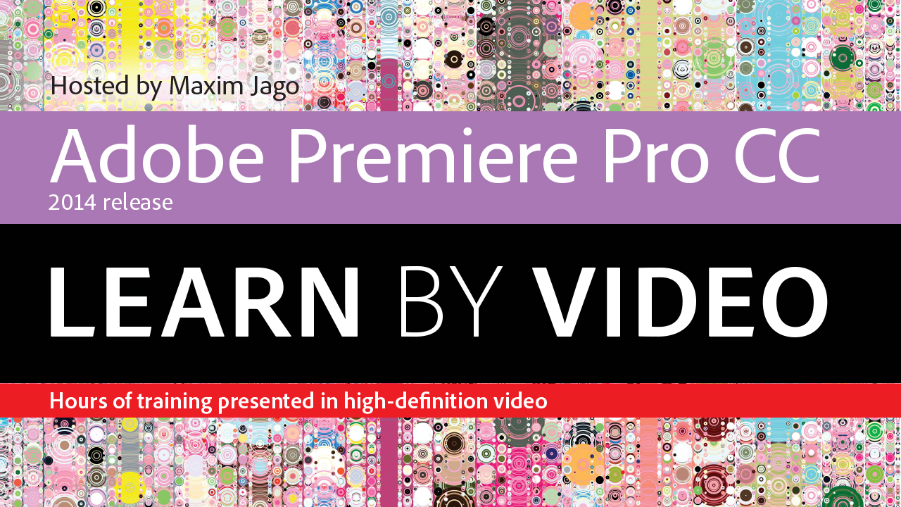Adobe Premiere Pro CC Learn by Video (2014 release)