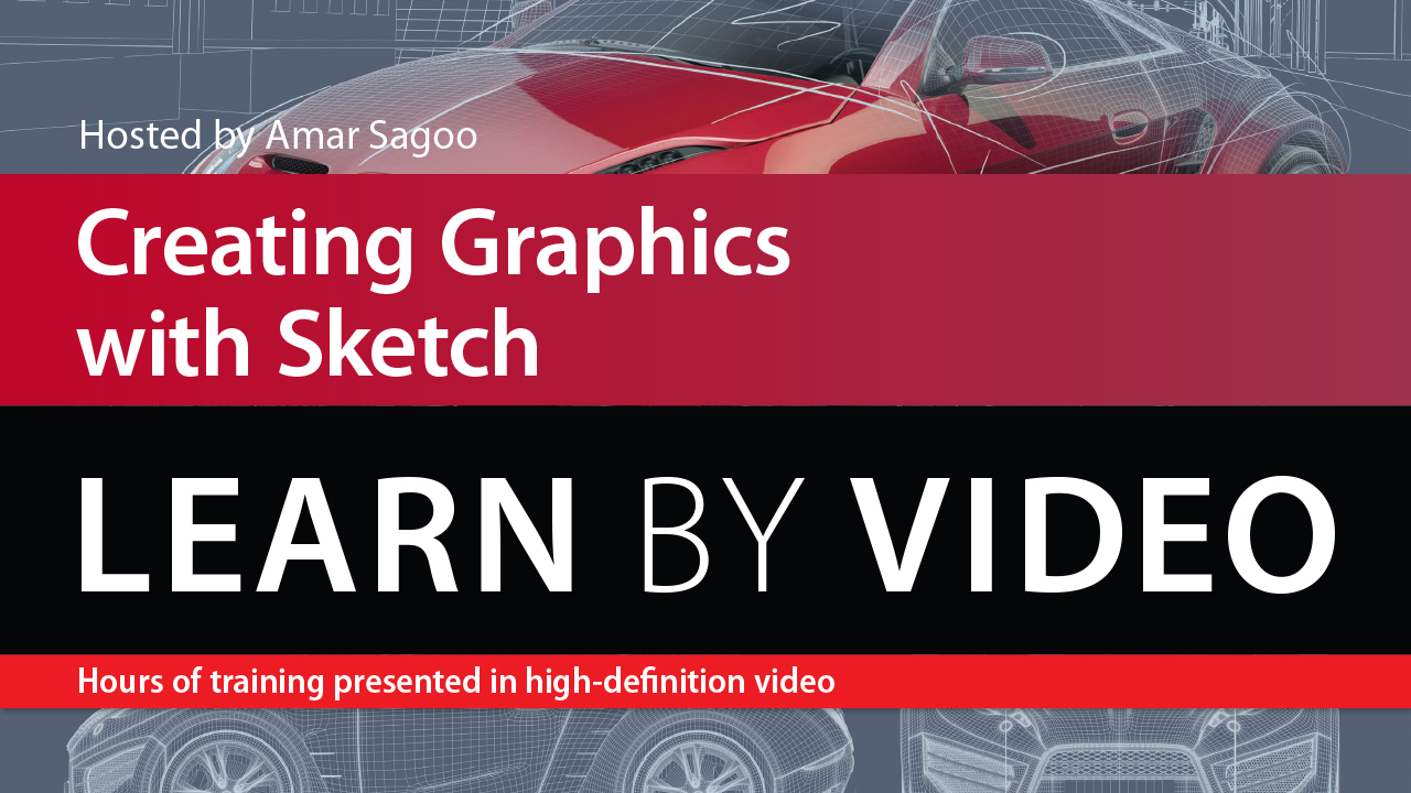 Creating Graphics with Sketch: Learn by Video