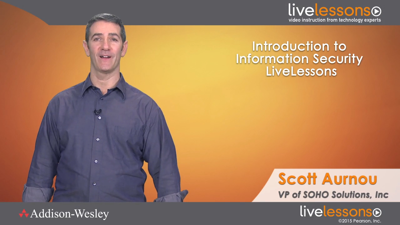 Introduction to Information Security LiveLessons (Video Training), Downloadable