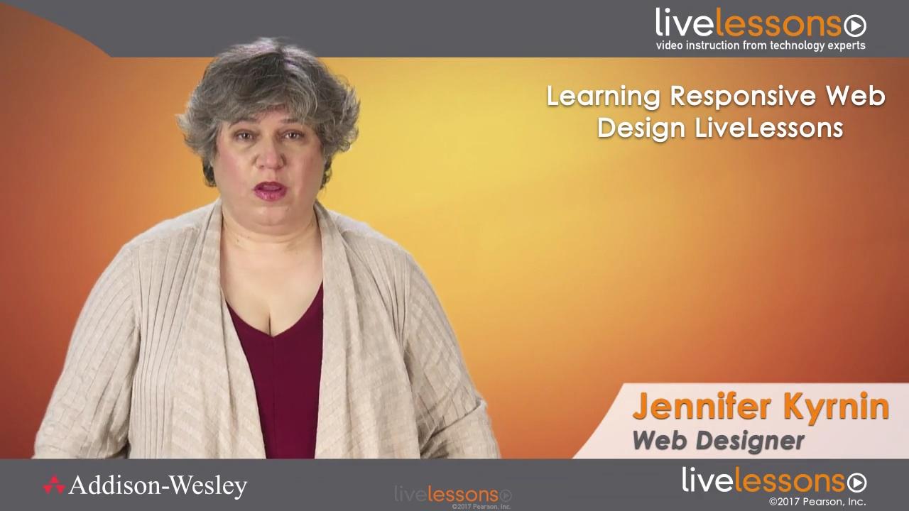 Learning Responsive Web Design LiveLessons (Video Training)