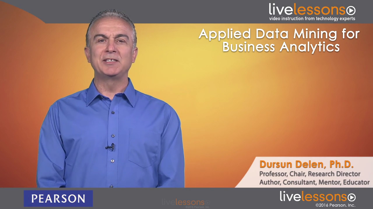 Applied Data Mining for Business Analytics LiveLessons (Video Training)