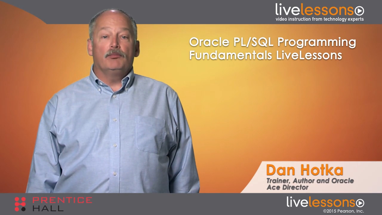 Oracle PL/SQL Programming Fundamentals LiveLessons (Video Training), Downloadable Version