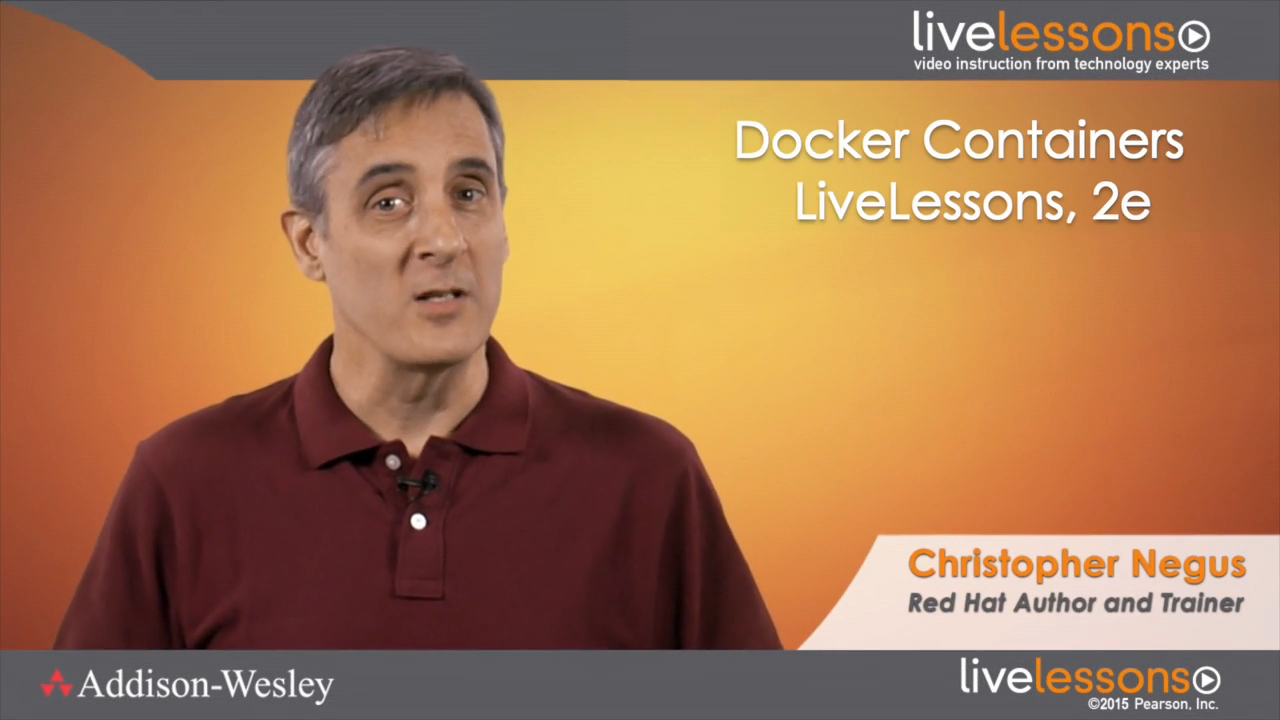 Docker Containers LiveLessons, 2nd Edition | InformIT