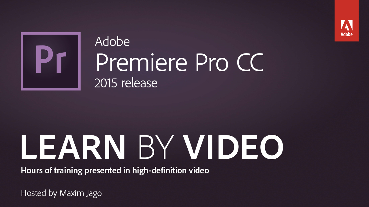 Adobe premiere pro cc learn by video 2015 release peachpit adobe premiere pro cc learn by video 2015 release baditri Choice Image