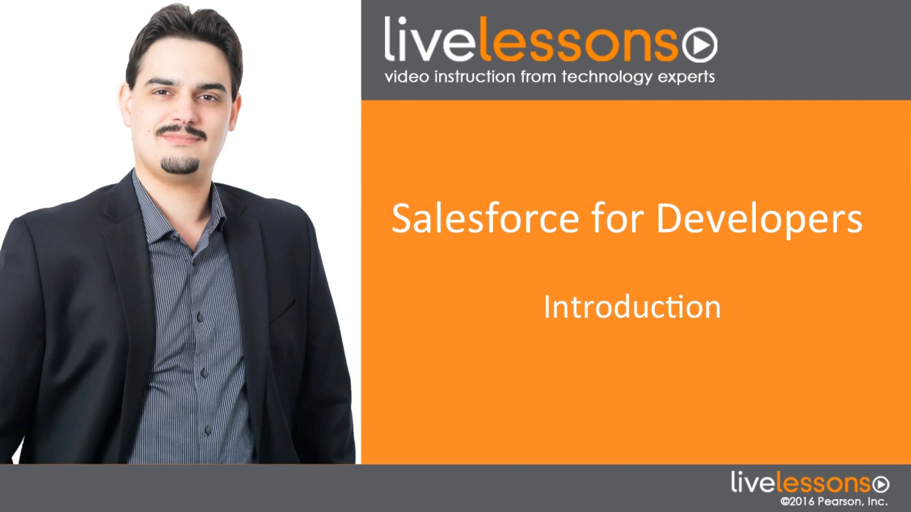 Salesforce for Developers LiveLessons (Video Training)