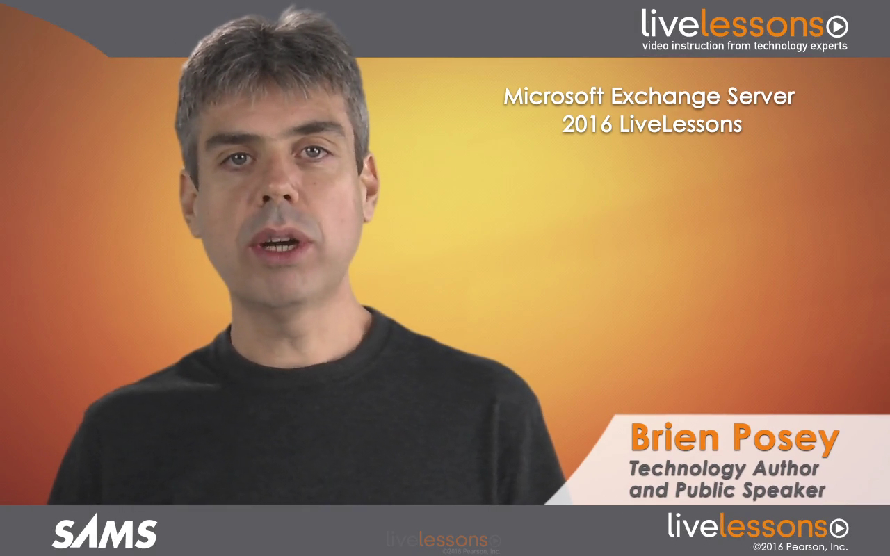Microsoft Exchange Server 2016 LiveLessons (Video Training)