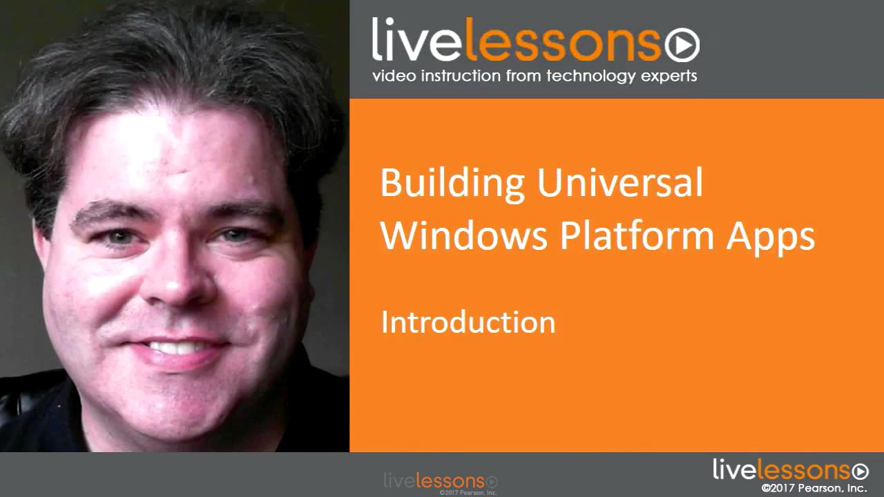 Building Universal Windows Platform Apps LiveLessons (Video Training)
