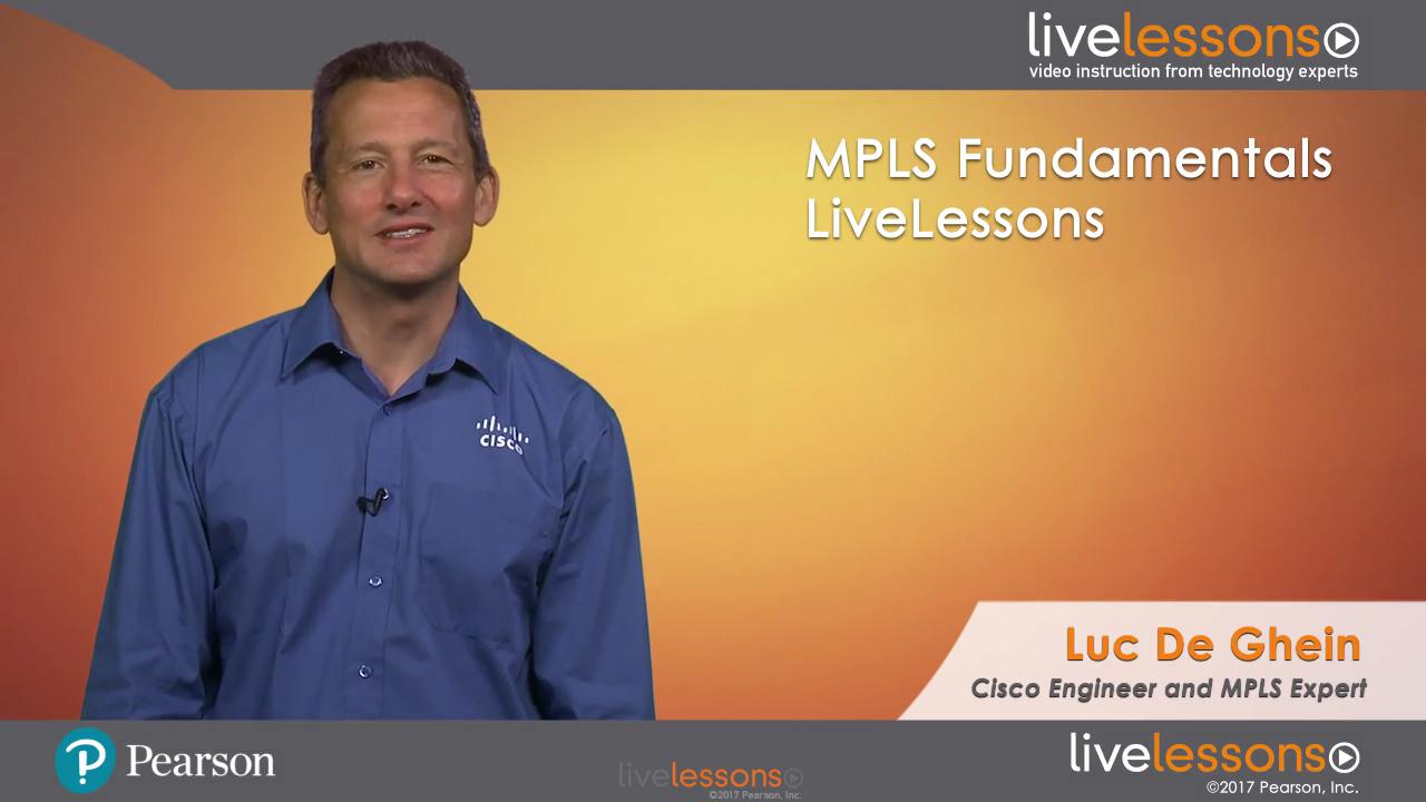 MPLS Fundamentals LiveLessons