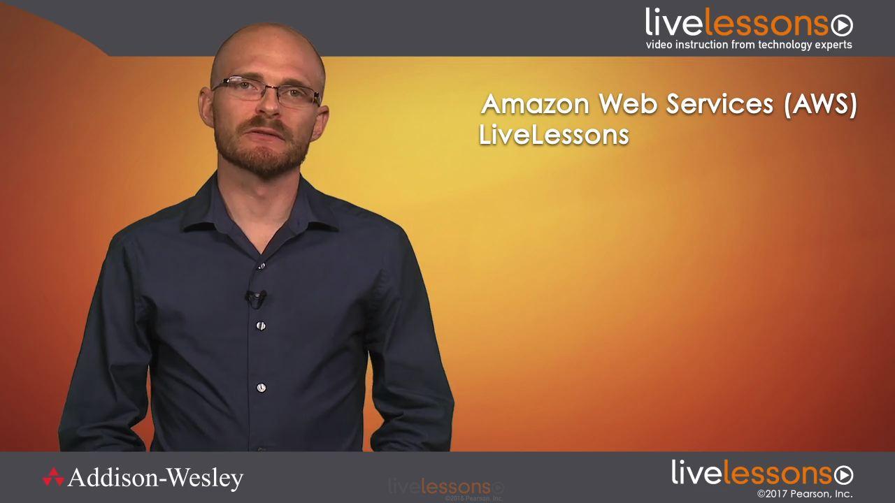 Addison-Wesley Professional – Amazon Web Services AWS LiveLessons
