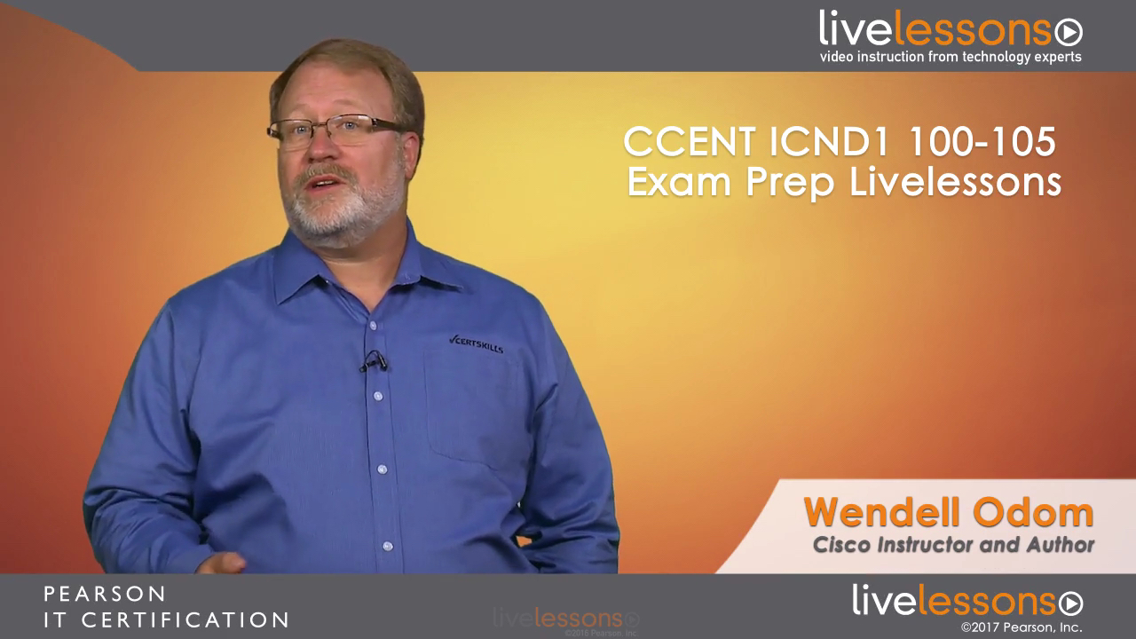 CCENT ICND1 100-105 Exam Prep LiveLessons