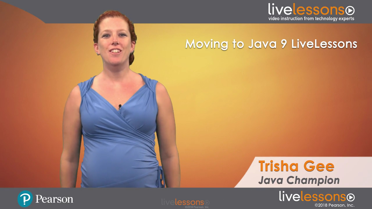 Moving to Java 9 LiveLessons: Better Design and Simpler Code (Video Training)