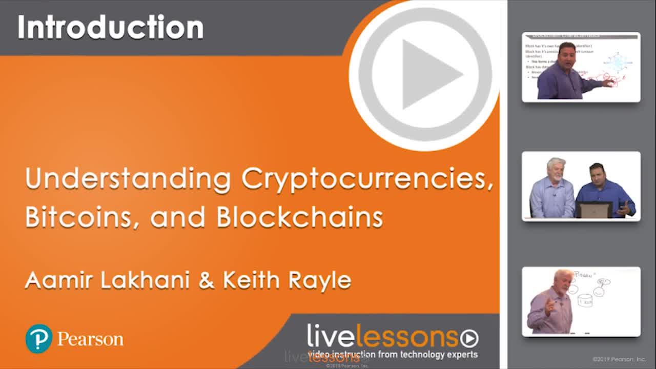 Understanding Cryptocurrencies, Bitcoins, and Blockchains LiveLessons
