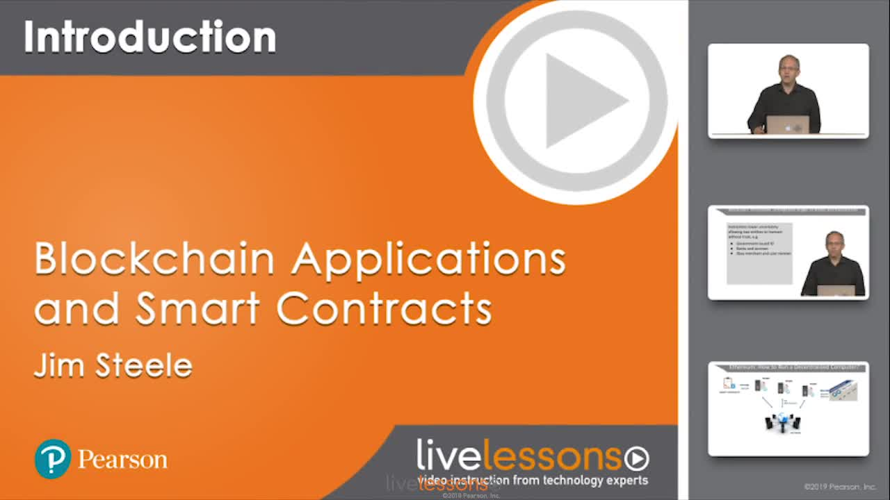 Blockchain Applications and Smart Contracts LiveLessons: Developing with Ethereum and Solidity