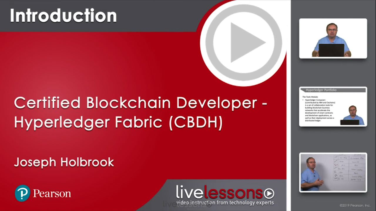 Certified Blockchain Developer - Hyperledger Fabric (CBDH) Complete Video Course and Practice Test