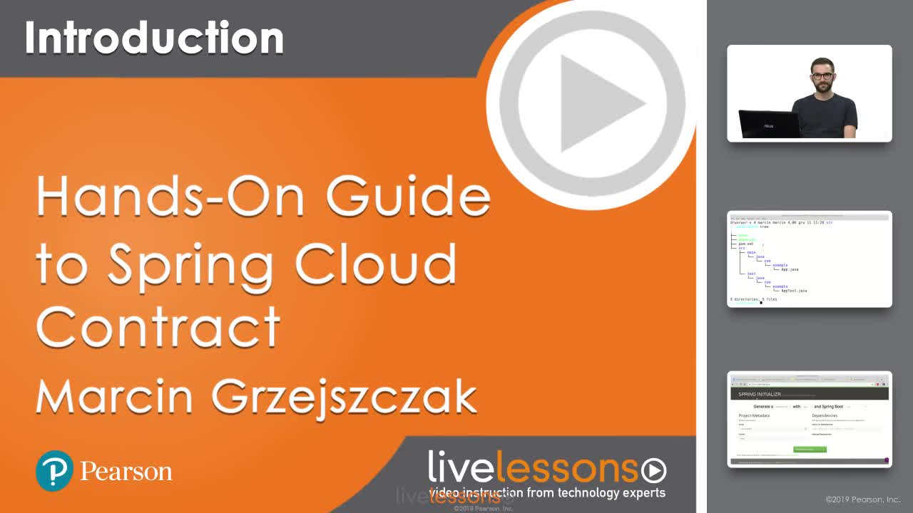 Hands-On Guide to Spring Cloud Contract LiveLessons: Creating Consumer-Driven Contracts to Leverage Contract Tests and Improve Your Code
