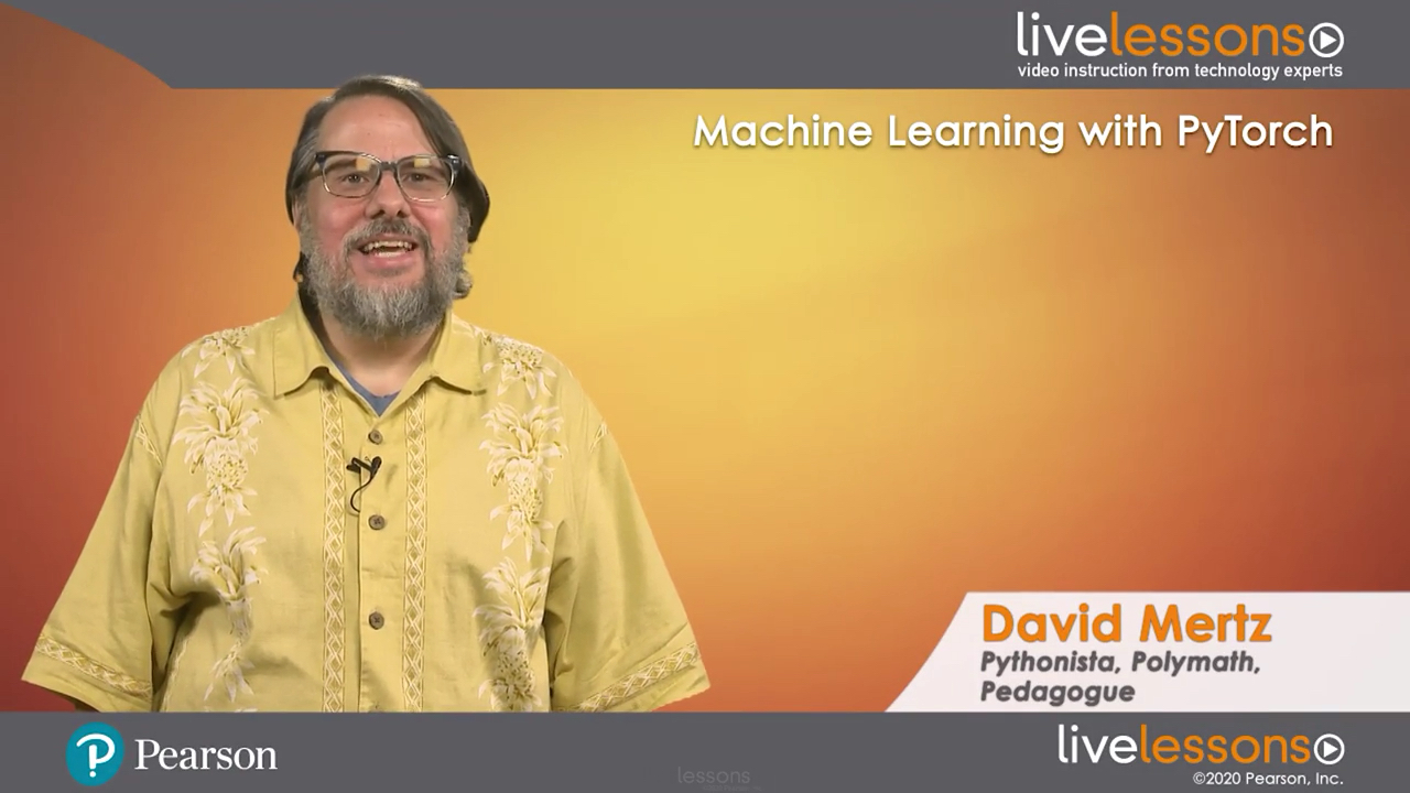 Machine Learning with PyTorch LiveLessons (Video Training)