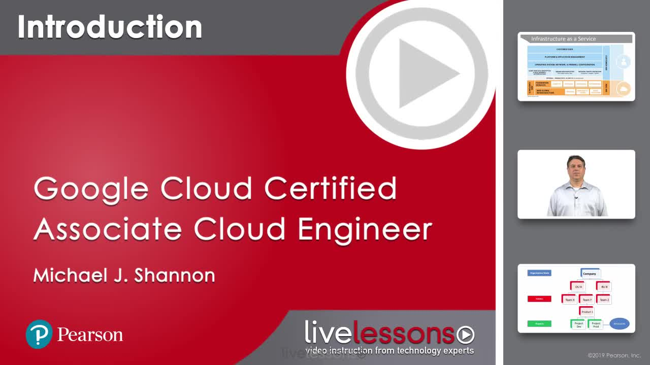 Google Cloud Certified Associate Cloud Engineer Complete Video Course and Practice Test (Video Training)