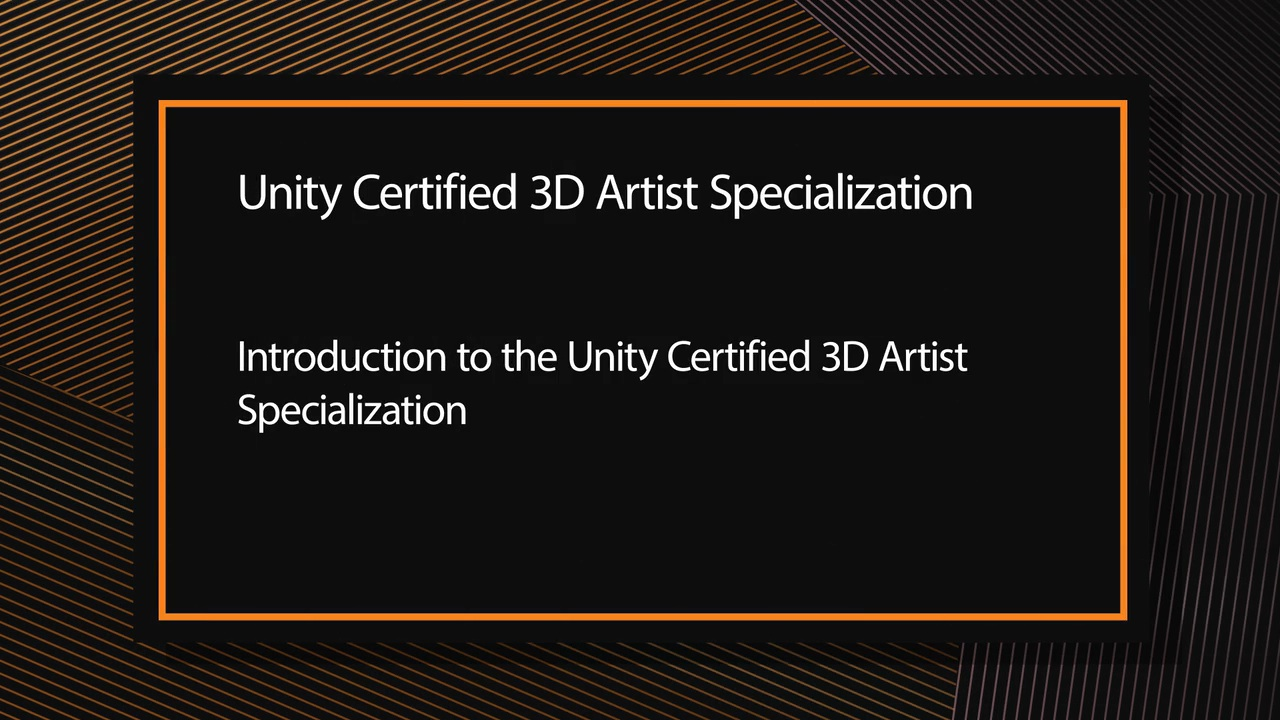 Unity Certified 3D Artist Courseware (Video Training)