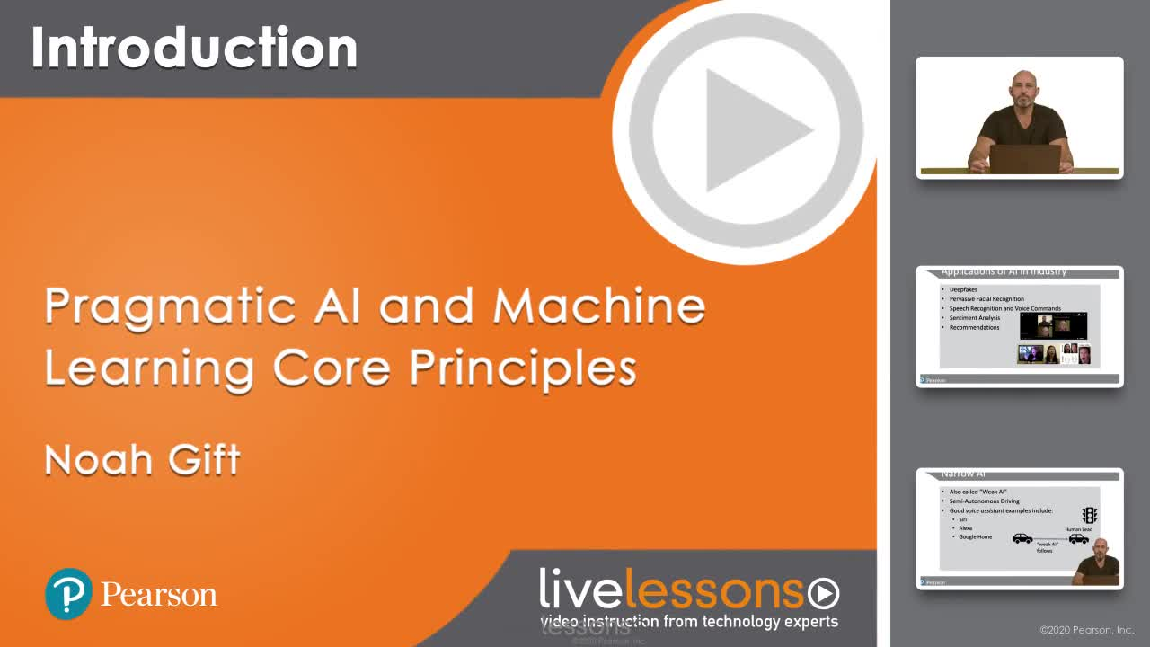 Pragmatic AI and Machine Learning Core Principles LiveLessons (Video Training)