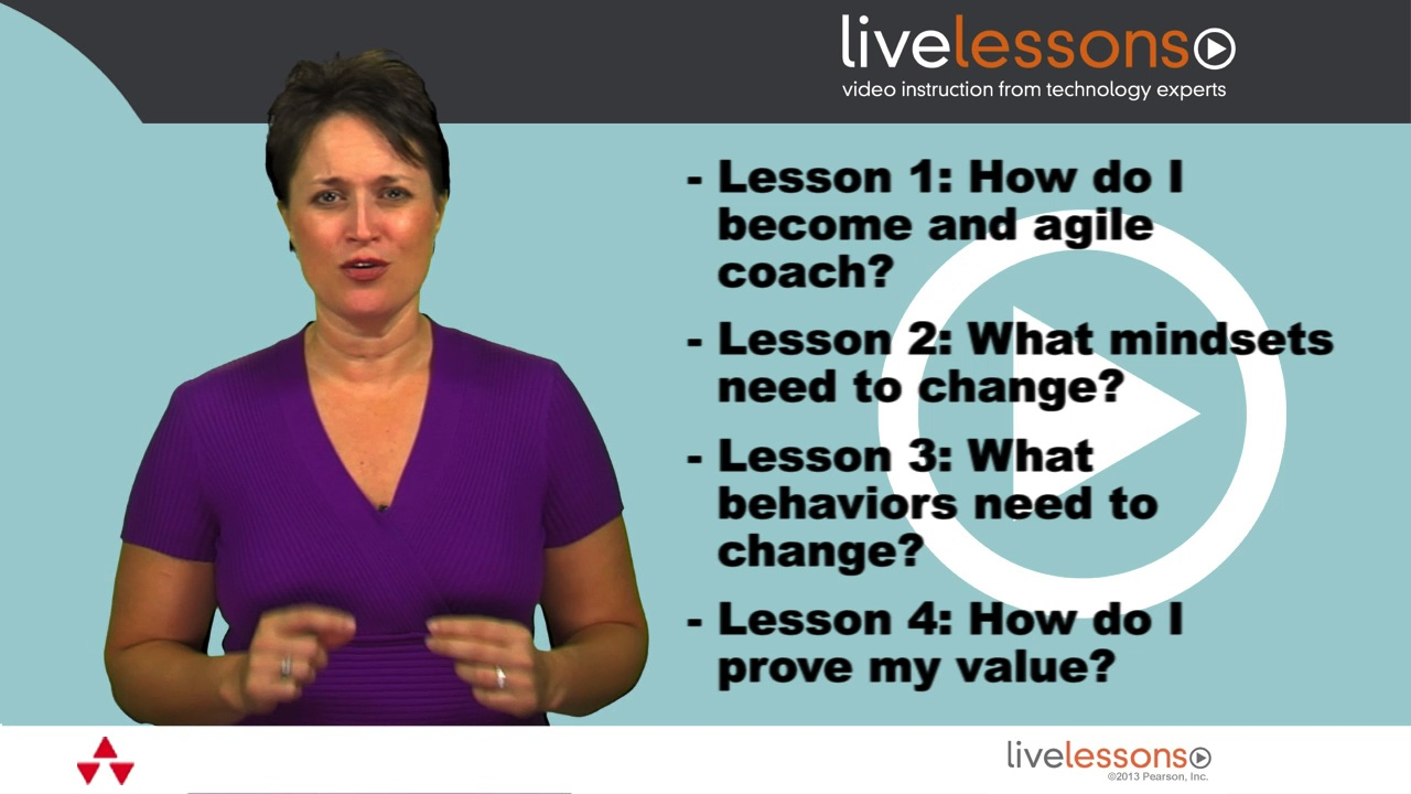 Coaching Agile Teams LiveLessons (Video Training), Downloadable Version