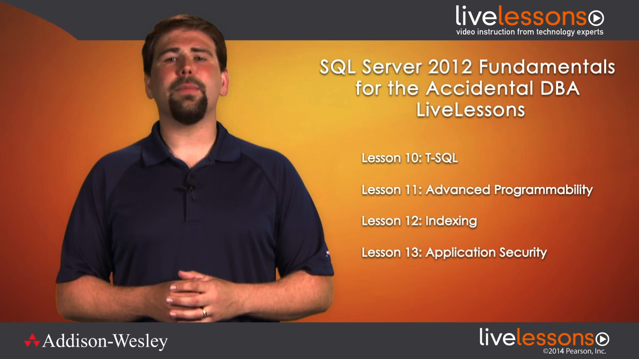 SQL Server 2012 Fundamentals for the Accidental DBA: A Guide to SQL Server for Developers and Systems Administrators,  (Video Training), Downloadable:
