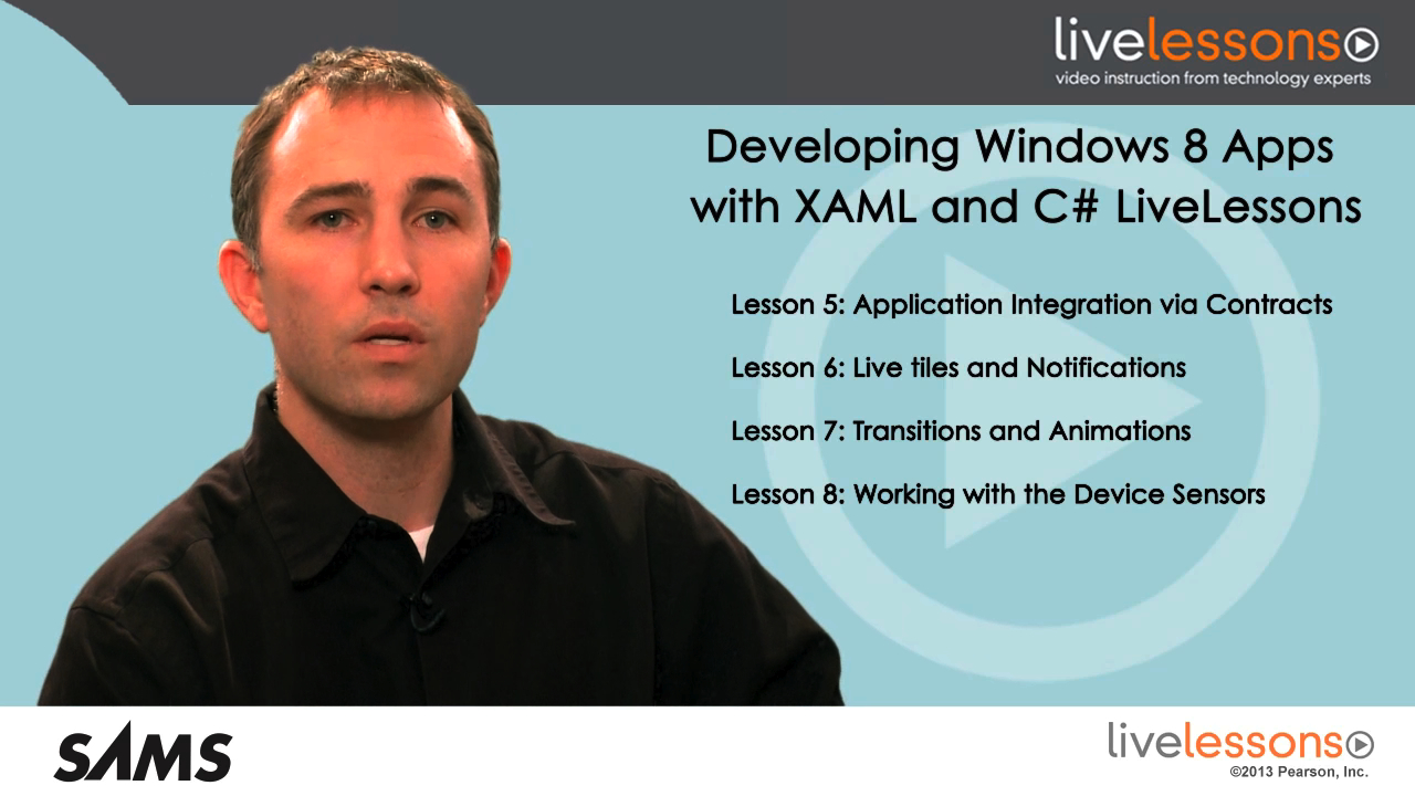 Developing Windows 8 Apps LiveLessons (Video Training), Downloadable Video: with XAML and C#