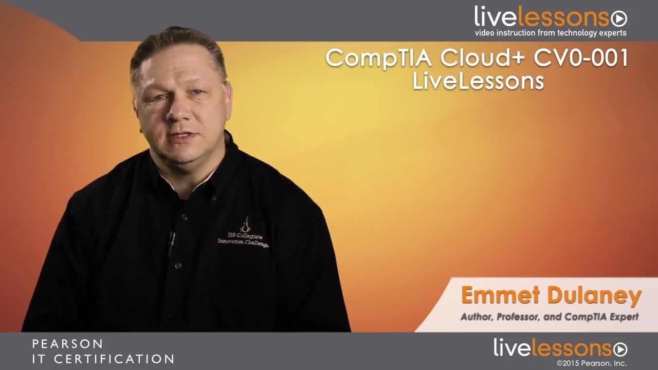 CompTIA Cloud+ CV0-001 Complete Video Course