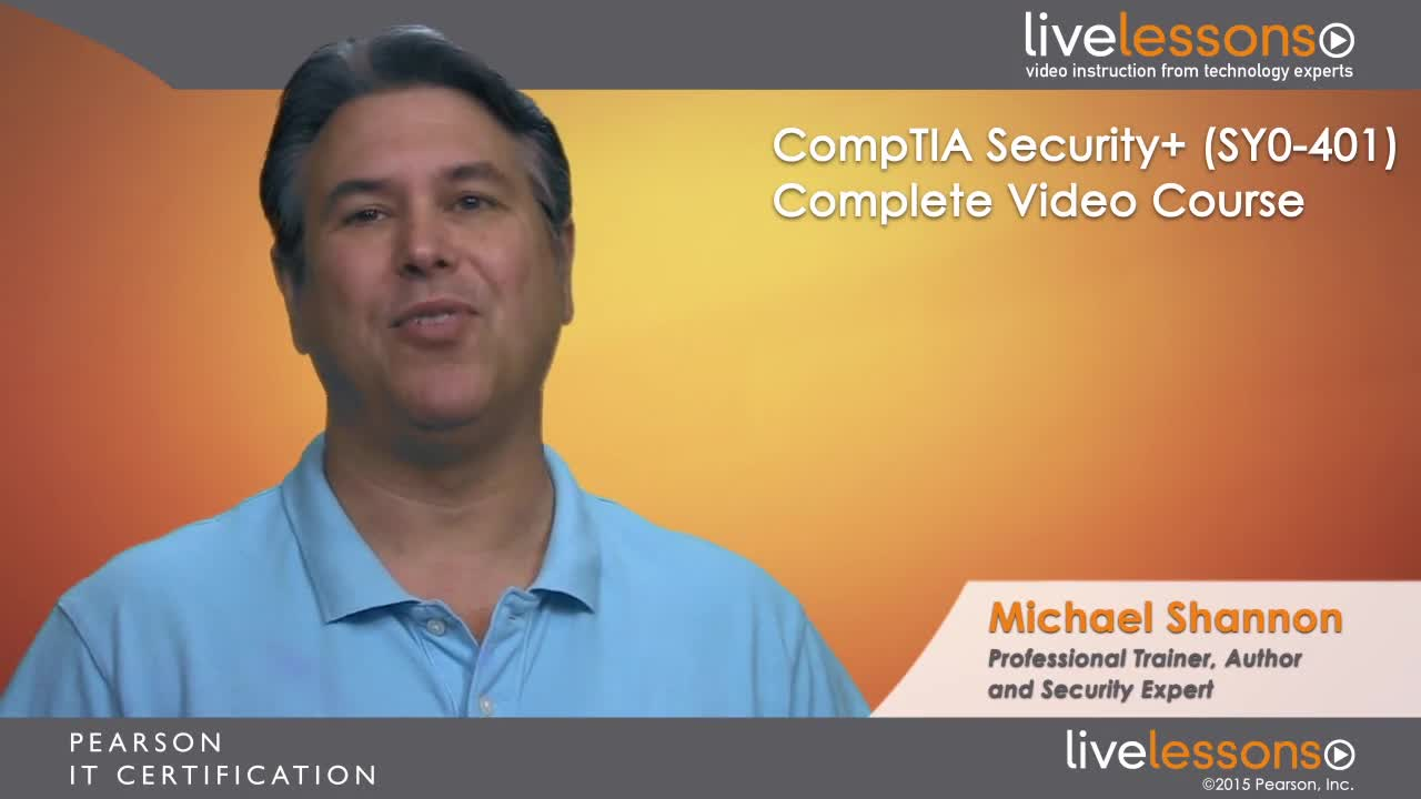 CompTIA Security+ (SYO-401) Complete Video Course