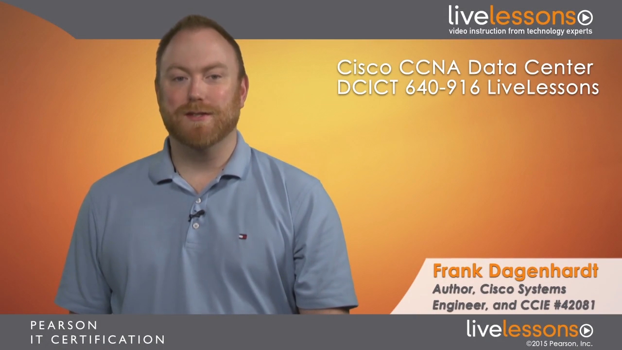 Cisco CCNA Data Center DCICT 640-916 LiveLessons: Introducing Cisco Data Center Technologies