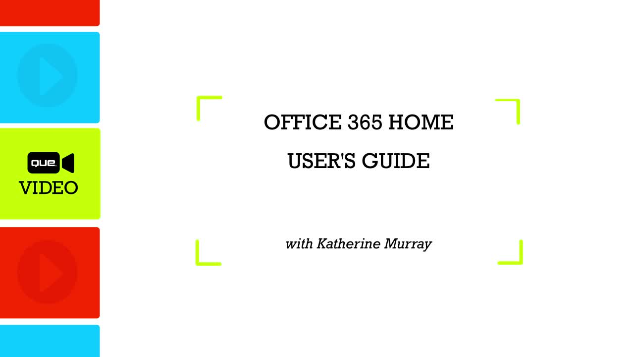 Office 365 Home User's Guide (Que Video)