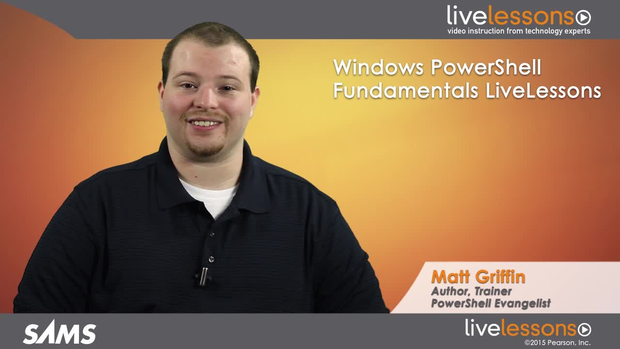 Windows PowerShell Fundamentals LiveLessons (Video Training)