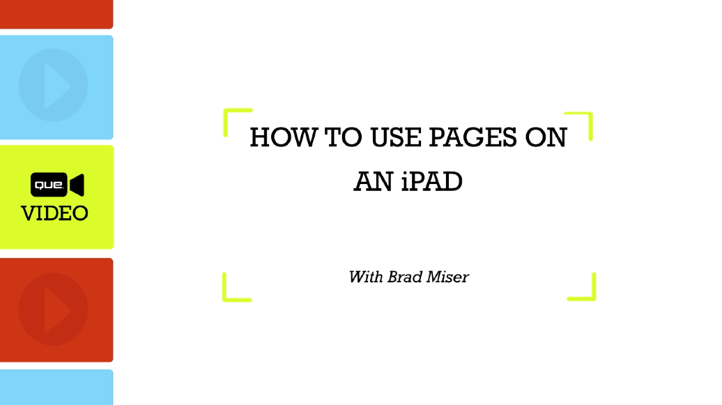 How to Use Pages on an iPad (Que Video)
