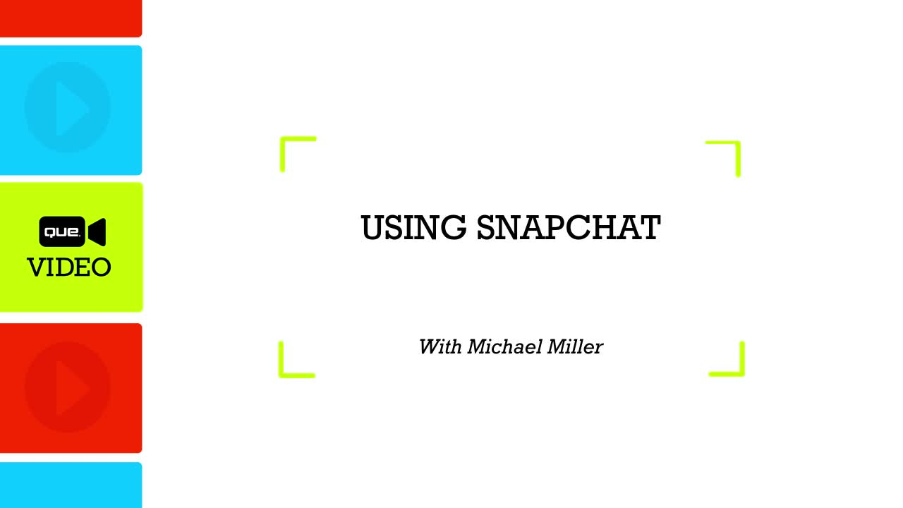 How to Use Snapchat (Que Video)