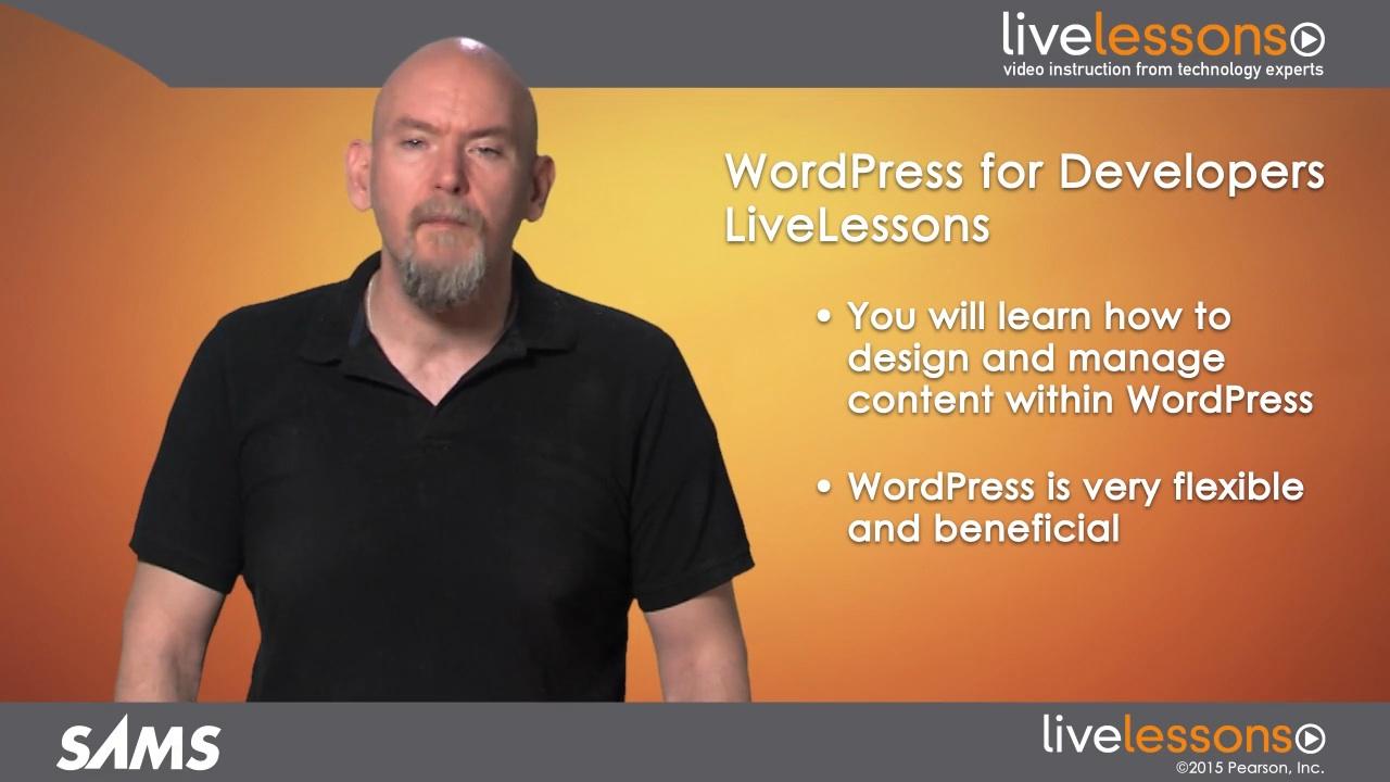 WordPress for Developers LiveLessons (Video Training)