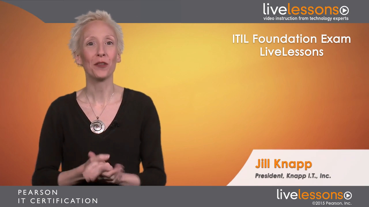 ITIL Foundation Exam LiveLessons