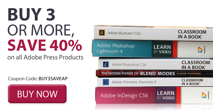 save 40% off of threee or more Adobe Press titles. Use coupon code BUY3SAVEAP during checkout