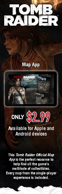 Get the Tomb Raider Map App!