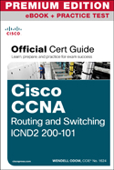 CCNA ICND2 Official Cert Guide Premium Edition eBook and Practice Test