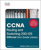 CCNA Routing and Switching Official Cert Guide Library