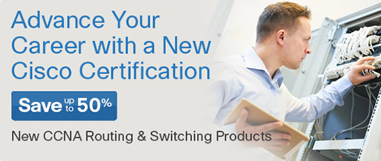 Save up to 50% on New CCENT & CCNA Routing and Switching titles from Cisco Press
