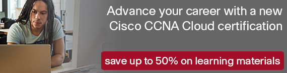Save up to 50% on new CCNA Cloud Learning Materials