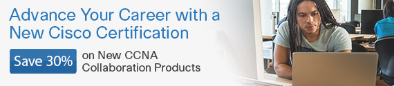 Save 30% on CCNA Collaboration titles from Cisco Press