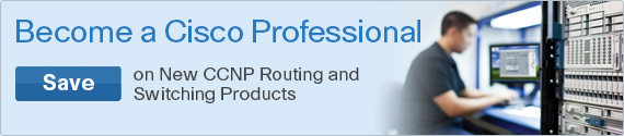 Save on CCNP Routing & Switching Resources from Cisco Press